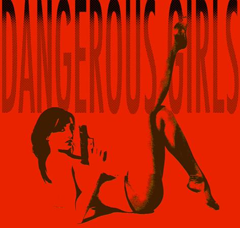Dangerous Girl